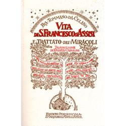 Vita di san Francesco d'Assisi e Trattato dei Miracoli