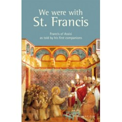 We were with St. Francis