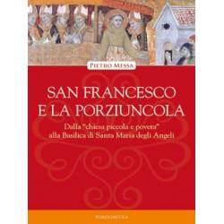 San Francesco e la Porziuncola