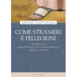 Come stranieri e pellegrini
